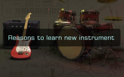 Reasons to learn a New Instrument