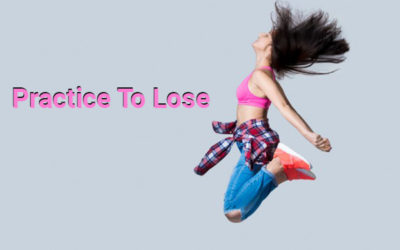 Practice to Lose