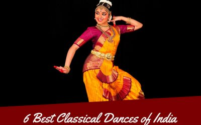 6 Best Classical Dances of India