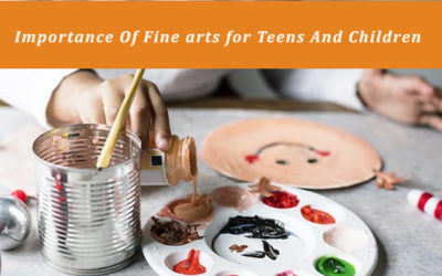 Importance of Fine arts for Teens and Children
