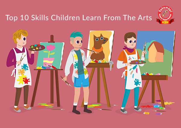 Top 10 Skills Children Learn From The Arts