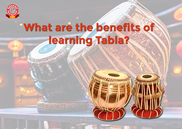 What Are The Benefits Of Learning Tabla