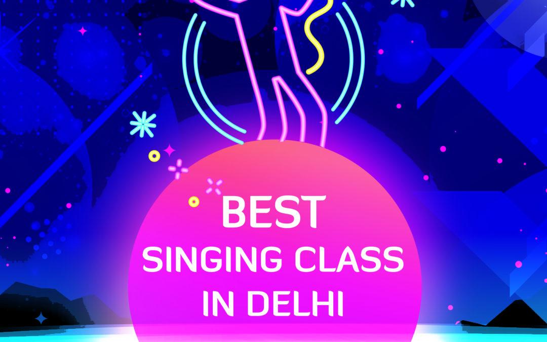 Best Singing Classes In Delhi