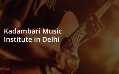 Music Institute In Delhi Of Kadambari