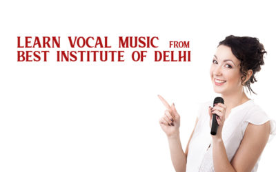 Learn Vocal Music From Best Institute Of Delhi