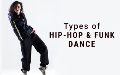Types of Hip-Hop & Funk Dance
