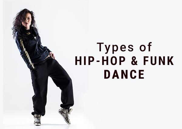 Types of Hip-Hop & Funk Dance
